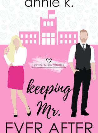 Keeping Mr. Ever After