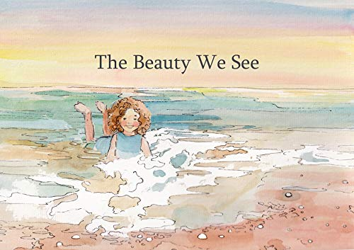 The Beauty We See Cover
