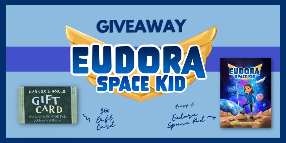 Eudora Space Kid Giveaway